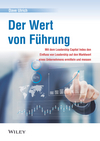 Der Wert von Führung: Mit dem Leadership Capital Index den Einfluss von Leadership auf den Marktwert eines Unternehmens ermitteln und messen  (352781177X) cover image