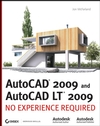 AutoCAD® 2009 and AutoCAD LT® 2009: No Experience Required (0470260580) cover image