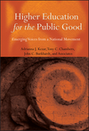 Higher Education for the Public Good: Emerging Voices from a National Movement (0470534680) cover image