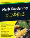 Herb Gardening For Dummies, 2nd Edition