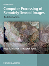 Computer Processing of Remotely-Sensed Images: An Introduction, 4th Edition (0470742380) cover image