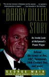 The Barry Diller Story: The Life and Times of America's Greatest Entertainment Mogul (0471299480) cover image