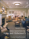 Design Innovations for Aging and Alzheimer's: Creating Caring Environments (0471681180) cover image