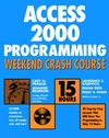 Access 2000 Programming Weekend Crash Course (0764546880) cover image