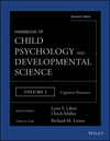 Handbook of Child Psychology and Developmental Science, Volume Two, Cognitive Processes, 7th Edition (1118136780) cover image