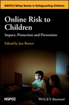 Online Risk to Children: Impact, Protection and Prevention (1118977580) cover image