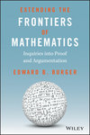 Extending the Frontiers of Mathematics: Inquiries into Proof and Augmentation (EHEP000280) cover image