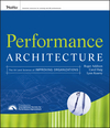 Performance Architecture: The Art and Science of Improving Organizations (0470195681) cover image