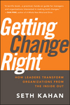 Getting Change Right: How Leaders Transform Organizations from the Inside Out  (0470550481) cover image