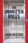 The Unwritten Rules: The Six Skills You Need to Get Promoted to the Executive Level  (0470585781) cover image