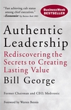 Authentic Leadership: Rediscovering the Secrets to Creating Lasting Value (0787975281) cover image