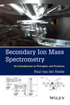 thumbnail image: Secondary Ion Mass Spectrometry: An Introduction to Principles and Practices