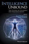 Intelligence Unbound: The Future of Uploaded and Machine Minds (1118736281) cover image