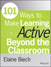 101 Ways to Make Learning Active Beyond the Classroom (1118971981) cover image