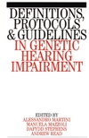 Definitions, Protocols and Guidelines in Genetic Hearing Impairment (1861561881) cover image