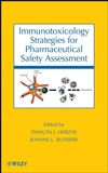 Immunotoxicology Strategies for Pharmaceutical Safety Assessment  (0470122382) cover image