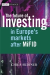The Future of Investing: In Europe's Markets after MiFID (0470510382) cover image