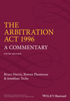 The Arbitration Act 1996: A Commentary, 5th Edition (0470673982) cover image