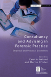 Consultancy and Advising in Forensic Practice: Empirical and Practical Guidelines (0470744782) cover image