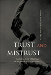 Trust and Mistrust: Radical Risk Strategies in Business Relationships (0470853182) cover image