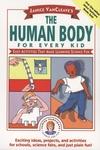 Janice betway官网VancLeave是每个孩子的人体:让学习科学变得有趣的简单活动