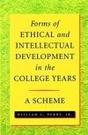 Forms of Ethical and Intellectual Development in the College Years: A Scheme (0787941182) cover image