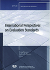 International Perspectives on Evaluation Standards: New Directions for Evaluation, Number 104 (0787978582) cover image