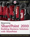 Beginning SharePoint 2010: Building Business Solutions with SharePoint (1118022882) cover image