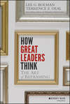 How Great Leaders Think: The Art of Reframing (1118140982) cover image