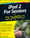 iPad 2 For Seniors For Dummies, 3rd Edition