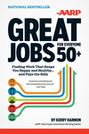 Great Jobs for Everyone 50+: Finding Work That Keeps You Happy and Healthy ... And Pays the Bills (1118203682) cover image
