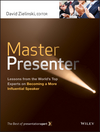 Master Presenter: Lessons from the World's Top Experts on Becoming a More Influential Speaker (1118485882) cover image