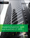 Mastering AutoCAD 2015 and AutoCAD LT 2015: Autodesk Official Press (1118862082) cover image