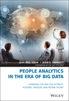 People Analytics in the Era of Big Data: Changing the Way You Attract, Acquire, Develop, and Retain Talent  (1119050782) cover image