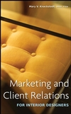 Marketing and Client Relations for Interior Designers (0470260483) cover image
