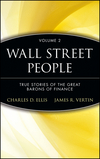 Wall Street People: True Stories of the Great Barons of Finance, Volume 2 (0471274283) cover image