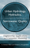 Urban Hydrology, Hydraulics, and Stormwater Quality: Engineering Applications and Computer Modeling (0471431583) cover image