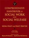 Comprehensive Handbook of Social Work and Social Welfare, Volume 4, Social Policy and Policy Practice (0471769983) cover image