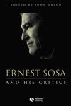 Ernest Sosa: And His Critics (0631217983) cover image