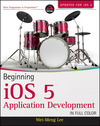 Beginning iOS 5 Application Development Print + eBook Bundle (1118516583) cover image