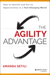 The Agility Advantage: How to Identify and Act on Opportunities in a Fast-Changing World (1118836383) cover image