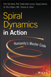 Spiral Dynamics in Action: Humanity's Master Code, 2nd Edition (1119387183) cover image