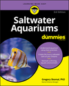 Saltwater Aquariums For Dummies, 3rd Edition (1119612683) cover image