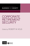 Corporate Retirement Security: Social and Ethical Issues (1405150483) cover image