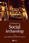 A Companion to Social Archaeology (1405156783) cover image