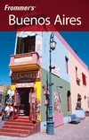 Frommer's Buenos Aires, 2nd Edition