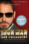 Iron Man and Philosophy: Facing the Stark Reality (0470482184) cover image
