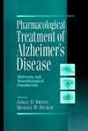 Pharmacological Treatment of Alzheimer's Disease: Molecular and Neurobiological Foundations (0471167584) cover image