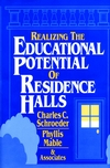 Realizing the Educational Potential of Residence Halls (0787900184) cover image