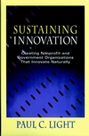 Sustaining Innovation: Creating Nonprofit and Government Organizations that Innovate Naturally (0787940984) cover image